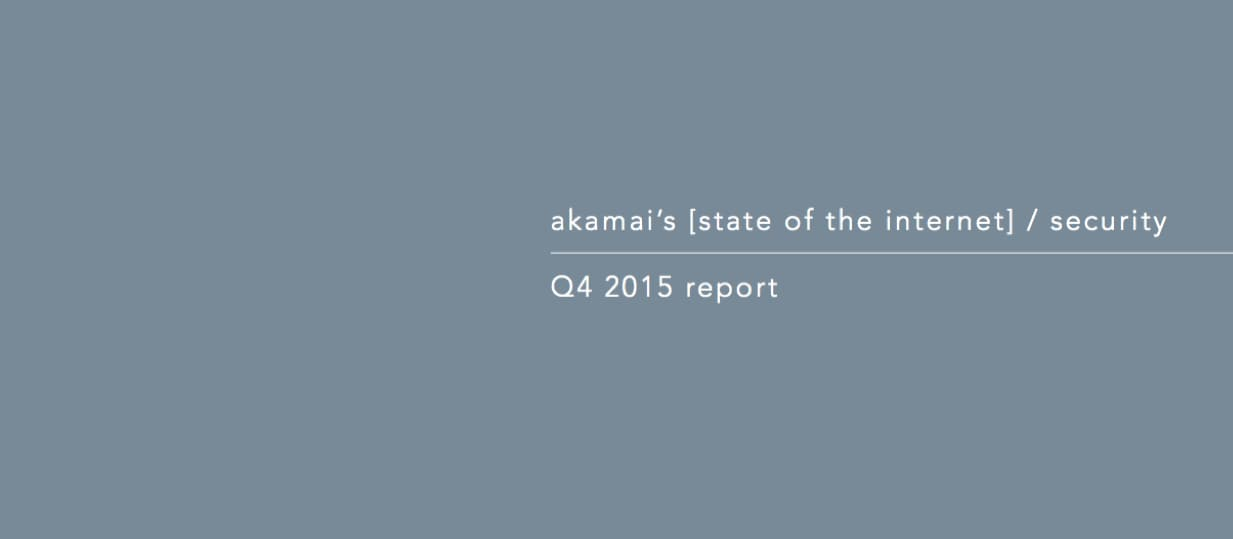 State of the Internet - Security Report - Q4 2015